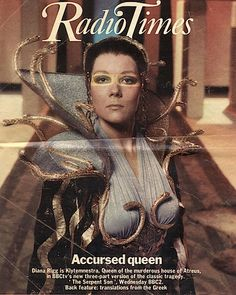 Diana Rigg as Clytemnestra on the front cover of the Radio Times.
