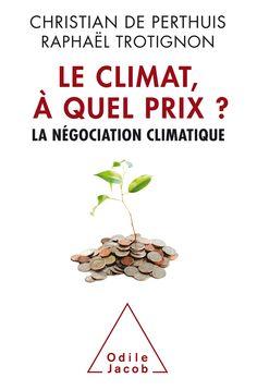 LE CLIMAT ? A QUEL PRIX ? de Christian de Perthuis. Les économistes analysent les enjeux de la négociation climatique. Ils démontrent qu'une évolution est possible à condition de lancer une action coordonnée à l'échelle planétaire et proposent la tarification internationale du carbone. Ils éclaircissent les enjeux géopolitiques de la transition énergétique, les obstacles passés et à venir ainsi que les incitations économiques souhaitables. Cote: 9-1131 PER