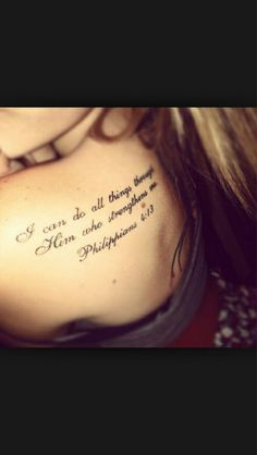 """""""I can do all things through him who strengthens me"""" philippians 4:13 Tattoo bible verse"""