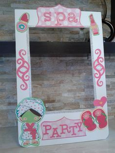 Spa Slumber and Fantastic Beauty photo booth frame, 100% handmade with care and love. Only in Mari's Crafting
