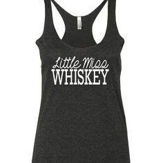 Little Miss WHISKEY printed on a triblend, racerback tank top. These tanks are a mix of cotton and poly, making them super soft and light. This is a relaxed-fit tank that runs true to size (womens). A
