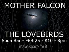 The Lovebirds open for Mother Falcon February 2014