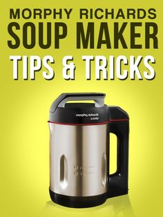 "Welcome to my ultimate guide to the Morphy Richards Soup Maker. I am yet another member of the ""love soup machines"" crowd and couldn't imagine life…. Morphy Richards Soup Maker, Detox Soup, Diet Detox, Tips & Tricks, Healthy Soup Recipes, Eat Healthy, Delicious Recipes, Healthy Snacks, Vegetarian Recipes"