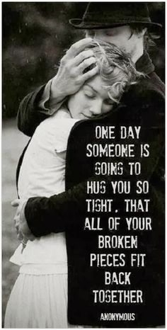 I have faith in the Lord, that I WILL have this someday. ♥ ♥ ♥  And all the hurt that was left behind, will just be a mere memory.