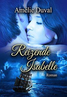 Reizende Isabelle (die Erotik-Reihe im Sammelband), http://www.amazon.de/dp/B00QJQ7GFQ/ref=cm_sw_r_pi_awdl_u72ewb11XV4Q0