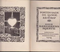 """Sangerens hjerte - Fortids sagn og sange bind 3"" av Kristoffer Nyrop Reading, Books, Libros, Word Reading, Book, Reading Books, Book Illustrations, Libri"