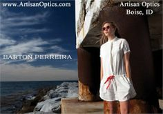 eae3f0ea609 Barton Perreira eyewear is for men and women