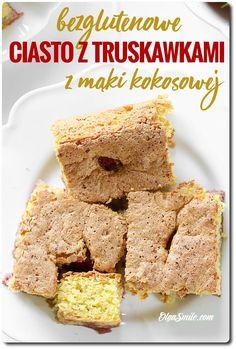 BEZGLUTENOWE CIASTO Z MĄKI KOKOSOWEJ Dzisiaj mam dla was bezglutenowe ciasto z mąki kokosowej z truskawkami. Delikatne i lekkie. #ciasto #ciastoztruskawkami #bezglutenowe #bezglutenoweciasto #mąkakokosowa #makakokosowa #kokosowa #olgasmile #wegetarianie #wegetarianizm #wegetariańskieprzepisy #wegeprzepisy #wege #wegetarianka #vegetarianrecipes #przepis #przepisy #vegetarian #vege #vegefood #glutenfree #bezglutenu #recipes #recipe #bezmięsne #pyszneciasto #pyszneciasto❤ #ciastodomowe Cereal, Gluten Free, Keto, Breakfast, Food, Glutenfree, Morning Coffee, Essen, Sin Gluten