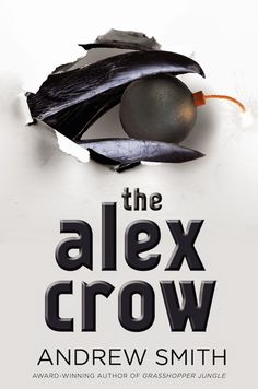 First look at the cover of #ttbf14 author Andrew Smith's new book, The Alex Crow