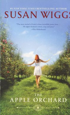 The Apple Orchard - (Bella Vista Chronicles) by Susan Wiggs (AudioCD) I Love Books, Great Books, Books To Read, Amazing Books, Bella Vista, Apple Orchard, Reading Lists, New York Times, Book 1