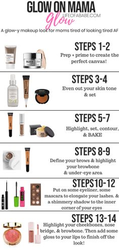An easy to follow glowy makeup look for moms tired of looking tired af
