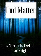 End Matter by Ezekiel - Temporarily FREE! @OnlineBookClub
