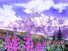 Mountain Painting - Denali With Fireweed by Teresa Ascone Watercolor Scenery, Watercolor Artists, Watercolor Landscape, Floral Watercolor, Watercolour Paintings, Mountain Paintings, Nature Paintings, Landscape Paintings, Summer Landscape