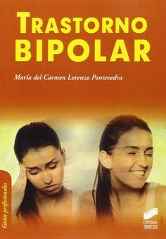 Trastorno bipolar / María del Carmen Lorenzo Pontevedra