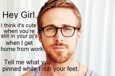 Not sure how Ryan Gosling got pulled into this, but the internet is full of funny Hey Girl running memes featuring him in it. This is our collection of what we found to be the best. I Smile, Make Me Smile, Look At You, Just For You, Hand Massage, Youre My Person, Le Web, Raining Men, My Guy