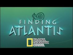 Finding Atlantis: National Geographic Documentary