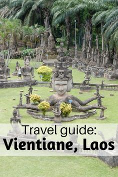 Travel guide for Vientiane, Laos.