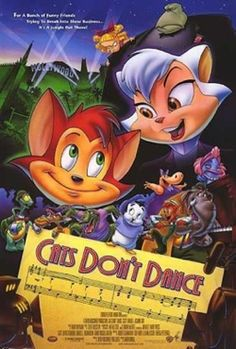 Cats Don't Dance: ahhh one of the best childhood films