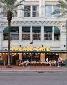 Palace Cafe for the best brunch in New Orleans.