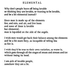 I wish they'd be true to their own variation, .//Elemental - D.H. Lawrence