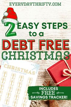 Follow these easy steps to avoid going into debt for Christmas! Plus, we've got a free printable Christmas savings tracker to get your holiday budget in place today. #christmasbudget #frugalliving #debtfree #saveatChristmas
