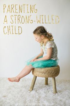 Tips on Parenting a Strong-Willed Child | Twin Cities Moms Blog