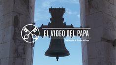 El Video del Papa 01-2017 – Los cristianos al servicio de la humanidad –...