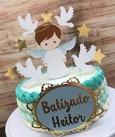 Pastel Baby Shower Niño Betun, Birthday Angel, Birthday Cake, Baptism Banner, Confirmation Cakes, Fondant Figures, First Communion, Love Gifts, Cake Pops