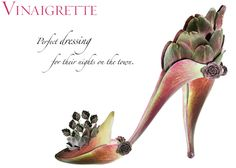 """""""Vinaigrette"""" Perfect dressing for their nights on the town. - Michel Tcherevkoff"""