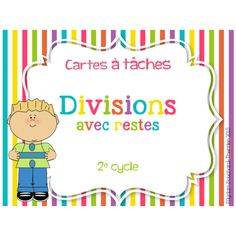 Cartes à tâches - Divisions avec restes 4th Grade Math, Grade 3, School Organisation, Math Blocks, Math Division, Primary Maths, Multiplication And Division, Cycle 3, Homeschool Math