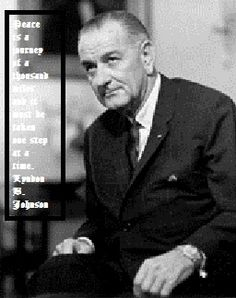 Lyndon B. Johnson   #36  November 22nd, 1963 - January 20th, 1969