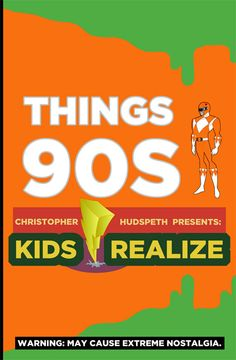 Things 90s kids realize