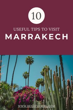 Planning on visiting Marrakech any time soon? To help you prepare, here are 10 incredibly useful tips to know before you visit Marrakech. Marrakech | Marrakech Marocco | Marrakech photography | Marrakech souk | Marrakech walls | Marrakech travel | Marrakech travel guide | Marrakech tips #marrakech #marocco #marrakechtravelguide #marrakechsouk Visit Marrakech, Marrakech Travel, Morocco Travel, Marrakech Souk, Africa Travel, Africa Destinations, Top Travel Destinations, Best Places To Travel, Cool Places To Visit