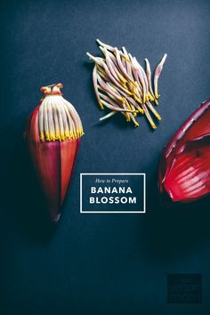 How to Prepare Banana Blossom. I've seen this at Global Foods and wondered what to do with it.