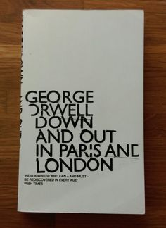 George Orwell - Down and Out in Paris and London @IntroUK @PenguinUKBooks  #bookcovers   via @_emmacutler