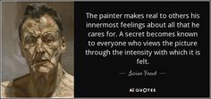 TOP 25 QUOTES BY LUCIAN FREUD | A-Z Quotes