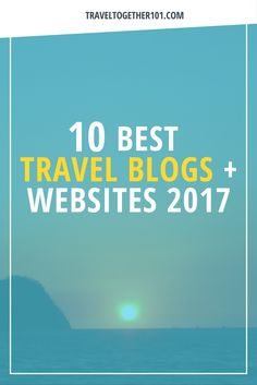 Travel Together 101 Travelling, Travel Tips, Website, Learning, Blog, Blogging, Teaching, Studying