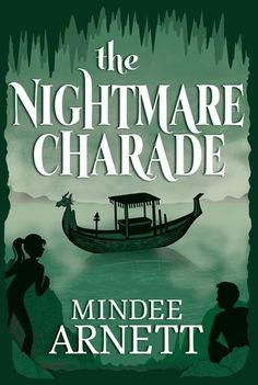 KISS THE BOOK: The Nightmare Charade by Mindi Arnett - ESSENTIAL