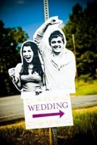 Wedding directions sign lol funny yet brilliant.