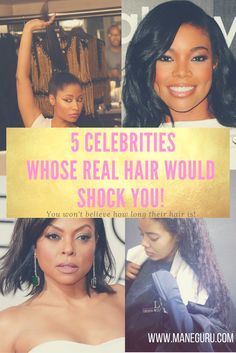 5 Black Celebrities Real Hair - Wear Protective Styles, Wigs, Sew-Ins for Long Hair- Click to see 5 Celebrity Real Hair will shock you on ManeGuru.com!