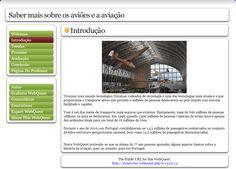 Grupo Ramada (Webquest/Zunal sobre a História da Aviação) http://zunal.com/introduction.php?w=235115