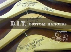 Wedding DIY: Custom Hangers - Great Gift Idea