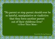 Evidence that the parent is truly just thinking of themselves.not mature enough to actually be thinking of the children.poor excuse for a parent. Evil Stepmother, Step Parenting, Evil People, Life Lessons, Mom, Words, Children, Quotes, French