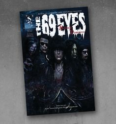 The 69 Eyes Helsinki Vampires Comic Book part 3/3.  Based on a story by Jyrki 69 & Kurt Amacker. Written by Kurt Amacker and Marc Moorash. Illustrated by Lora Gray, Ben Hansen, Ava Dawn Heydt and Blake Wilkie.