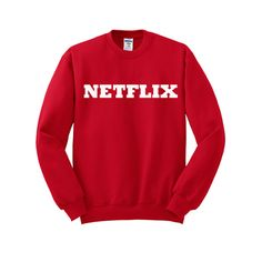 netflix sweatshirt from teeshope.com This sweatshirt is Made To Order, one by one printed so we can control the quality.