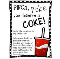 Staff Morale Booster ~ Pinch, Poke, COKE!