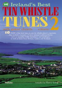 110 Ireland's Best Tin Whistle Tunes Vol 2