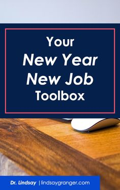 Your 'New Year, New Job' Toolboox | If your resolutions involve making a career change, this post is for you! In it, I highlight a bevy of resources that I created that will help you fulfill this goal in the new year. Don't need it now? Save it! Who knows what this year will bring. | lindsaygranger.com