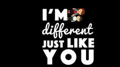 I am Different Just Like You