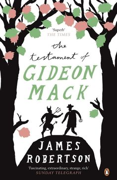 The Testament of Gideon Mack by James Robertson | 27 Seriously Underrated Books Every Book Lover Should Read